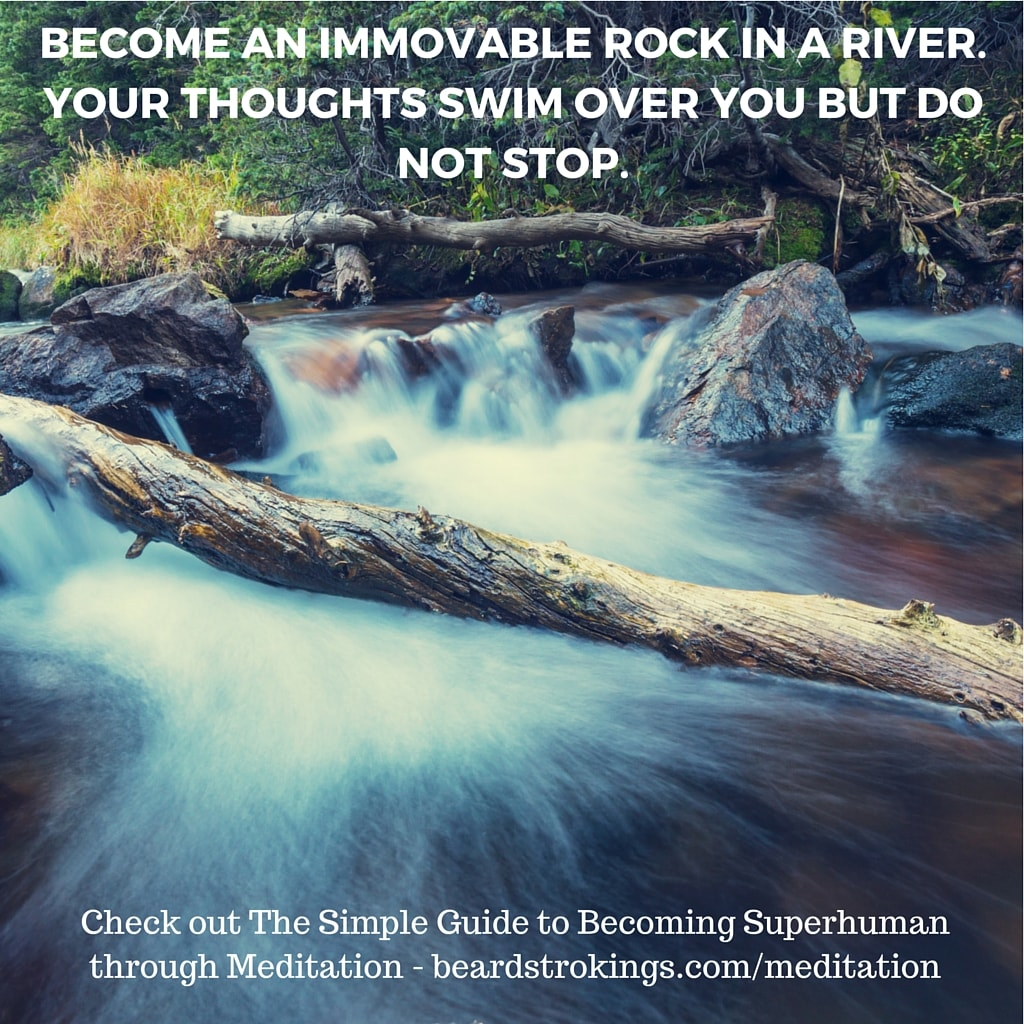 Guide to Meditation - Become an immovable rock