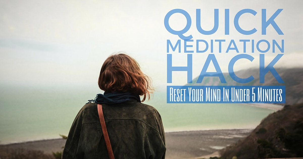 Quick Meditation Hack